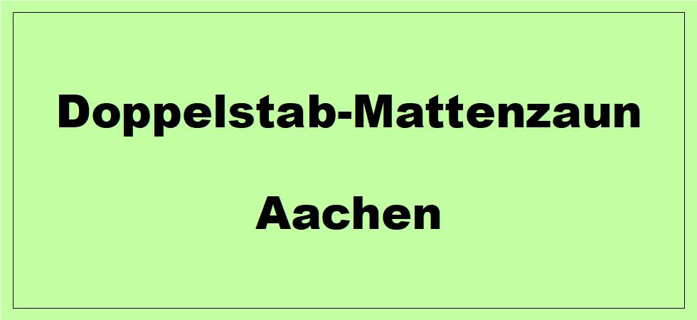 Doppelstabmattenzaun + Sichtschutz in Aachen Nordrhein-Westfalen preiswert kaufen | Preislisten, aktuelle Angebote, Kaufberatung und Preise für Doppelstabmatten-Zaun...