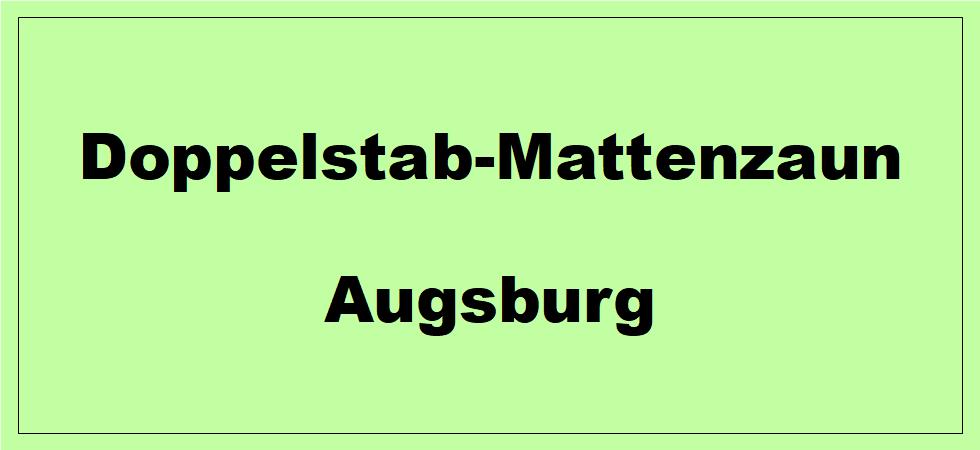 Doppelstabmattenzaun + Sichtschutz in Augsburg Bayern preiswert kaufen | Preislisten, aktuelle Angebote, Kaufberatung und Preise für Doppelstabmatten-Zaun...