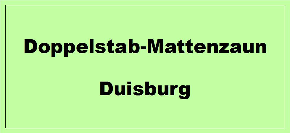 Doppelstabmattenzaun + Sichtschutz in Duisburg Nordrhein-Westfalen preiswert kaufen | Preislisten, aktuelle Angebote, Kaufberatung und Preise für Doppelstabmatten-Zaun...