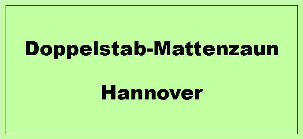 Doppelstabmattenzaun + Sichtschutz in Hannover Niedersachsen preiswert kaufen | Preislisten, aktuelle Angebote, Kaufberatung und Preise für Doppelstabmatten-Zaun...