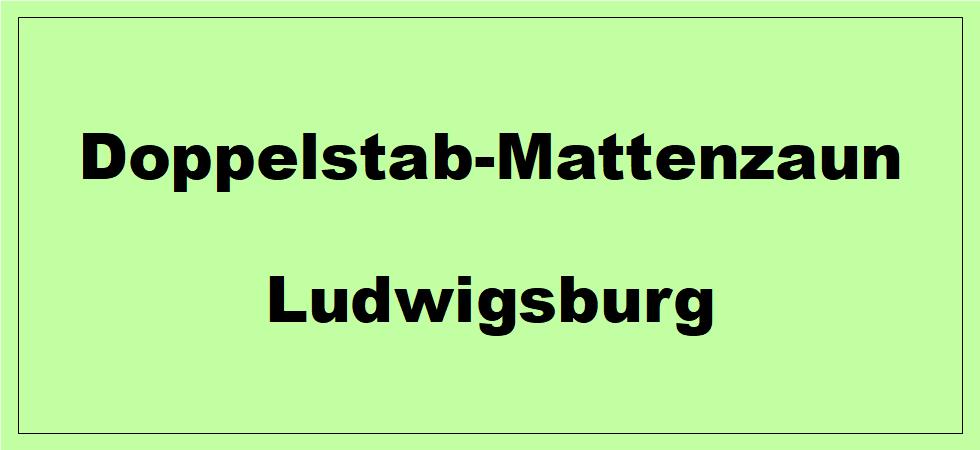 Doppelstabmattenzaun + Sichtschutz in Ludwigsburg Baden-Württemberg preiswert kaufen | Preislisten, aktuelle Angebote, Kaufberatung und Preise für Doppelstabmatten-Zaun...