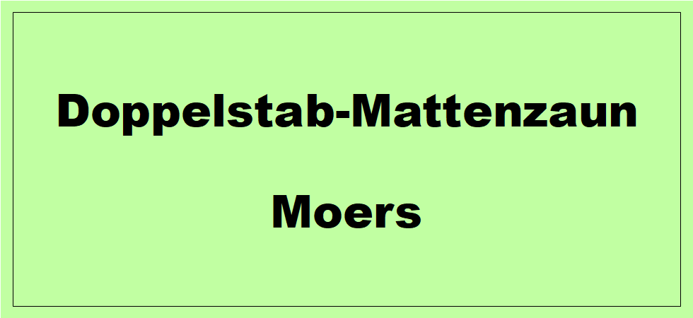 Doppelstabmattenzaun + Sichtschutz in Moers Nordrhein-Westfalen preiswert kaufen | Preislisten, aktuelle Angebote, Kaufberatung und Preise für Doppelstabmatten-Zaun...