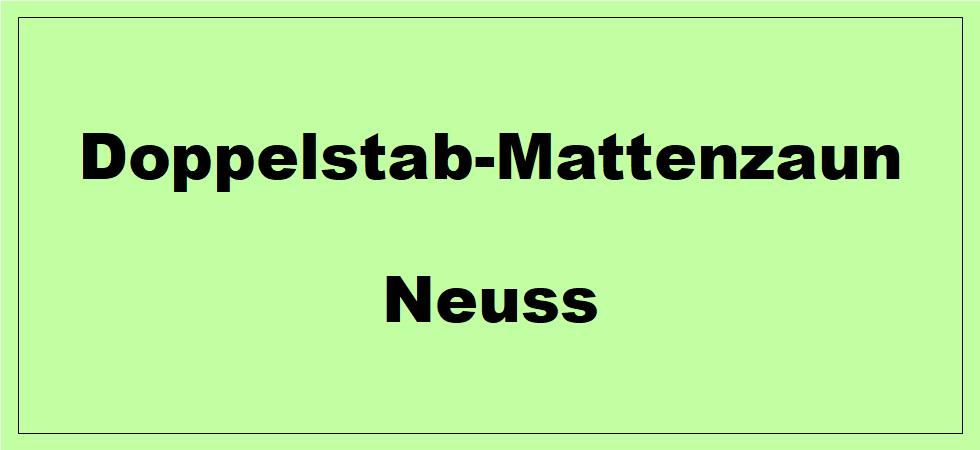Doppelstabmattenzaun + Sichtschutz in Neuss Nordrhein-Westfalen preiswert kaufen | Preislisten, aktuelle Angebote, Kaufberatung und Preise für Doppelstabmatten-Zaun...