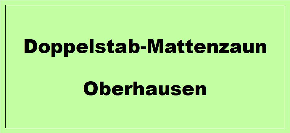 Doppelstabmattenzaun + Sichtschutz in Oberhausen Nordrhein-Westfalen preiswert kaufen | Preislisten, aktuelle Angebote, Kaufberatung und Preise für Doppelstabmatten-Zaun...