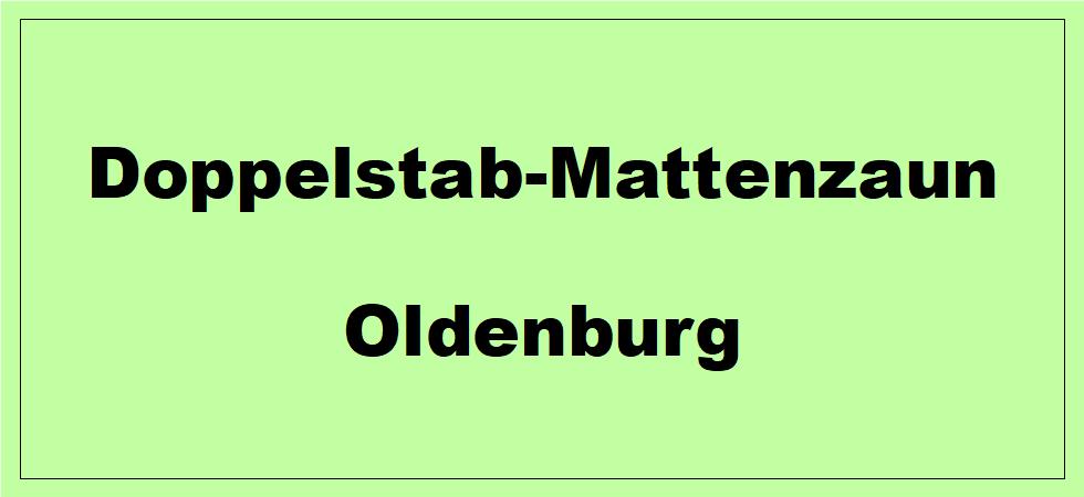 Doppelstabmattenzaun + Sichtschutz in Oldenburg Niedersachsen preiswert kaufen | Preislisten, aktuelle Angebote, Kaufberatung und Preise für Doppelstabmatten-Zaun...