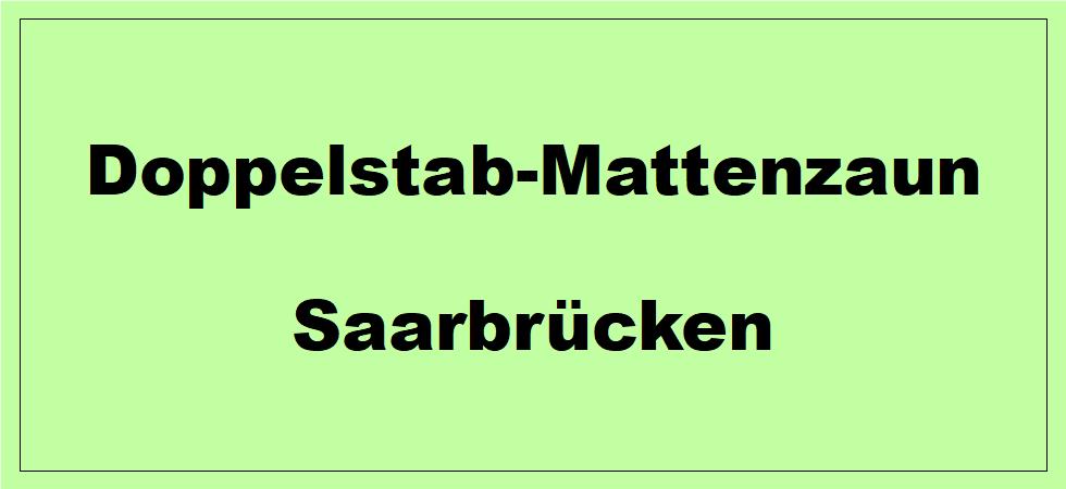Doppelstabmattenzaun + Sichtschutz in Saarbrücken Saarland preiswert kaufen | Preislisten, aktuelle Angebote, Kaufberatung und Preise für Doppelstabmatten-Zaun...