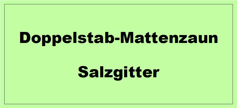 Doppelstabmattenzaun + Sichtschutz in Salzgitter Niedersachsen preiswert kaufen | Preislisten, aktuelle Angebote, Kaufberatung und Preise für Doppelstabmatten-Zaun...