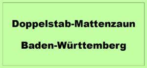 Doppelstabmattenzaun in Baden-Württemberg kaufen