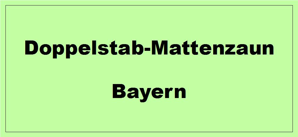 Doppelstabmattenzaun in Bayern kaufen