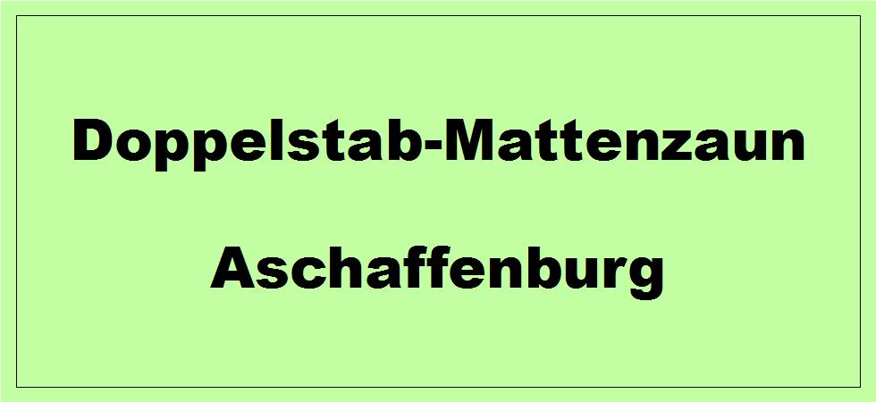 Doppelstabmattenzaun + Sichtschutz in Aschaffenburg Bayern preiswert kaufen | Preislisten, aktuelle Angebote, Kaufberatung und Preise für Doppelstabmatten-Zaun...
