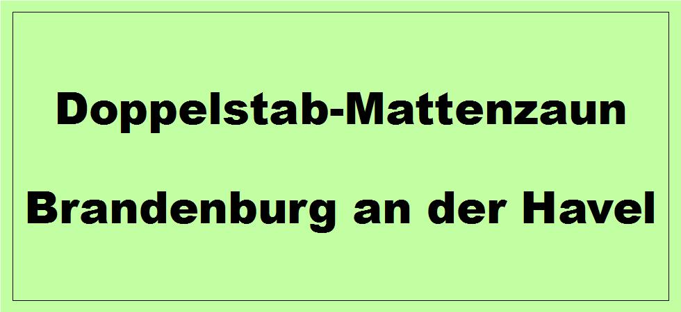 Doppelstabmattenzaun + Sichtschutz in Brandenburg an der Havel Brandenburg preiswert kaufen | Preislisten, aktuelle Angebote, Kaufberatung und Preise für Doppelstabmatten-Zaun...