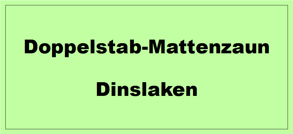 Doppelstabmattenzaun + Sichtschutz in Dinslaken Nordrhein-Westfalen preiswert kaufen | Preislisten, aktuelle Angebote, Kaufberatung und Preise für Doppelstabmatten-Zaun...
