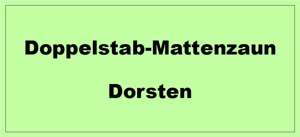 Doppelstabmattenzaun + Sichtschutz in Dorsten Nordrhein-Westfalen preiswert kaufen | Preislisten, aktuelle Angebote, Kaufberatung und Preise für Doppelstabmatten-Zaun...