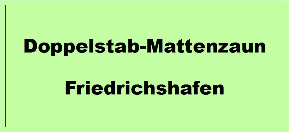 Doppelstabmattenzaun + Sichtschutz in Friedrichshafen Baden-Württemberg preiswert kaufen | Preislisten, aktuelle Angebote, Kaufberatung und Preise für Doppelstabmatten-Zaun...