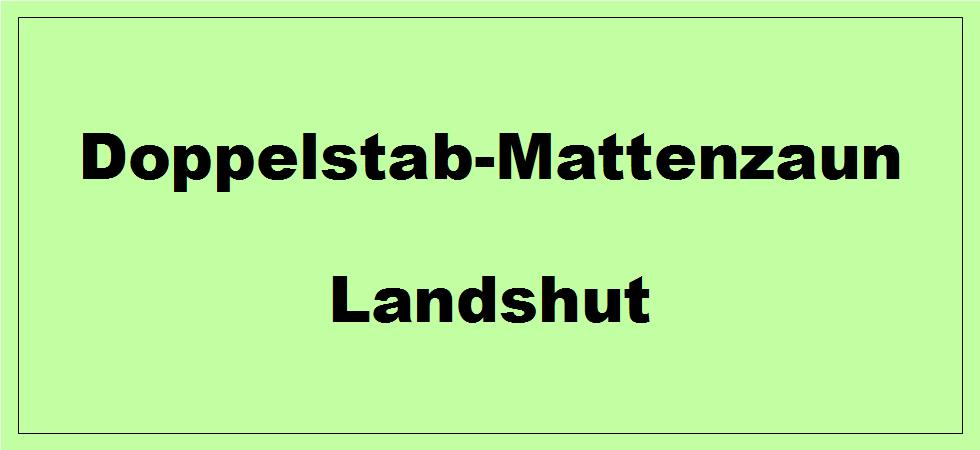 Doppelstabmattenzaun + Sichtschutz in Landshut Bayern preiswert kaufen | Preislisten, aktuelle Angebote, Kaufberatung und Preise für Doppelstabmatten-Zaun...