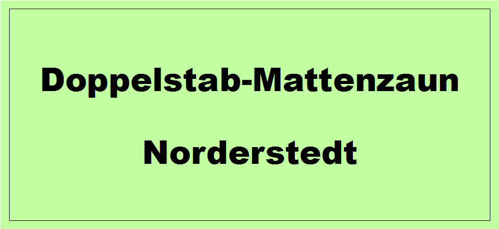 Doppelstabmattenzaun + Sichtschutz in Norderstedt Schleswig-Holstein preiswert kaufen | Preislisten, aktuelle Angebote, Kaufberatung und Preise für Doppelstabmatten-Zaun...