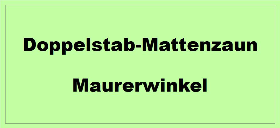 Doppelstabmattenzaun Zubehör Maurerwinkel