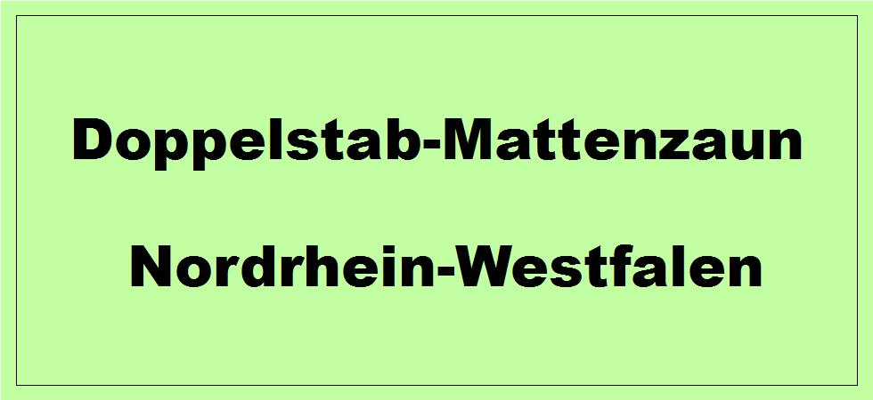 Doppelstabmattenzaun in Nordrhein-Westfalen kaufen