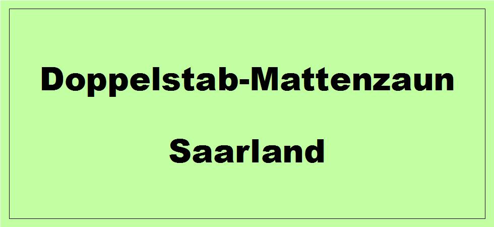 Doppelstabmattenzaun im Saarland kaufen