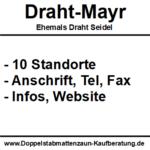 Draht Mayr (ehemals Draht Seidel) | Alle 10 Standorte